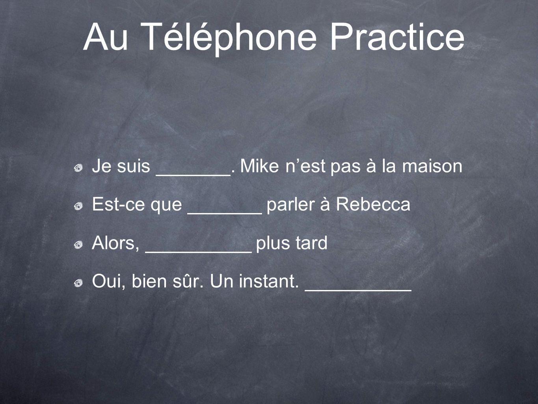 Au Téléphone Practice Je suis _______.