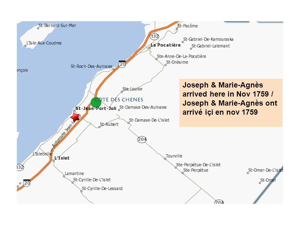 Joseph & Marie-Agnès arrived here in Nov 1759 / Joseph & Marie-Agnès ont arrivé içi en nov 1759