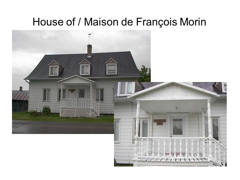 House of / Maison de François Morin