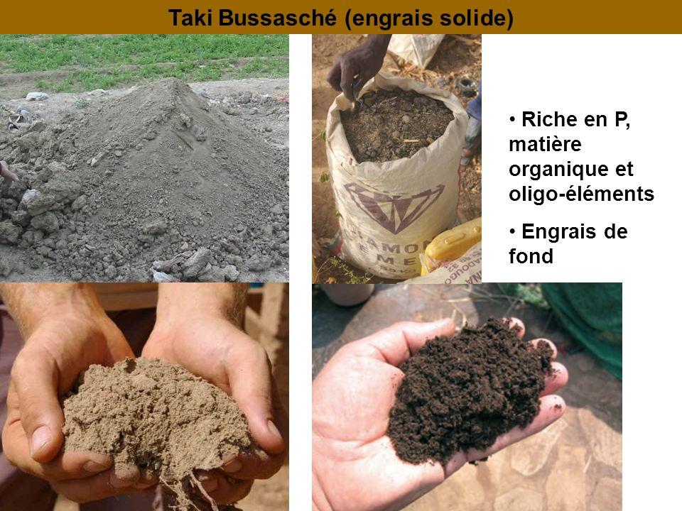 Taki Bussasché (engrais solide) Riche en P, matière organique et oligo-éléments Engrais de fond