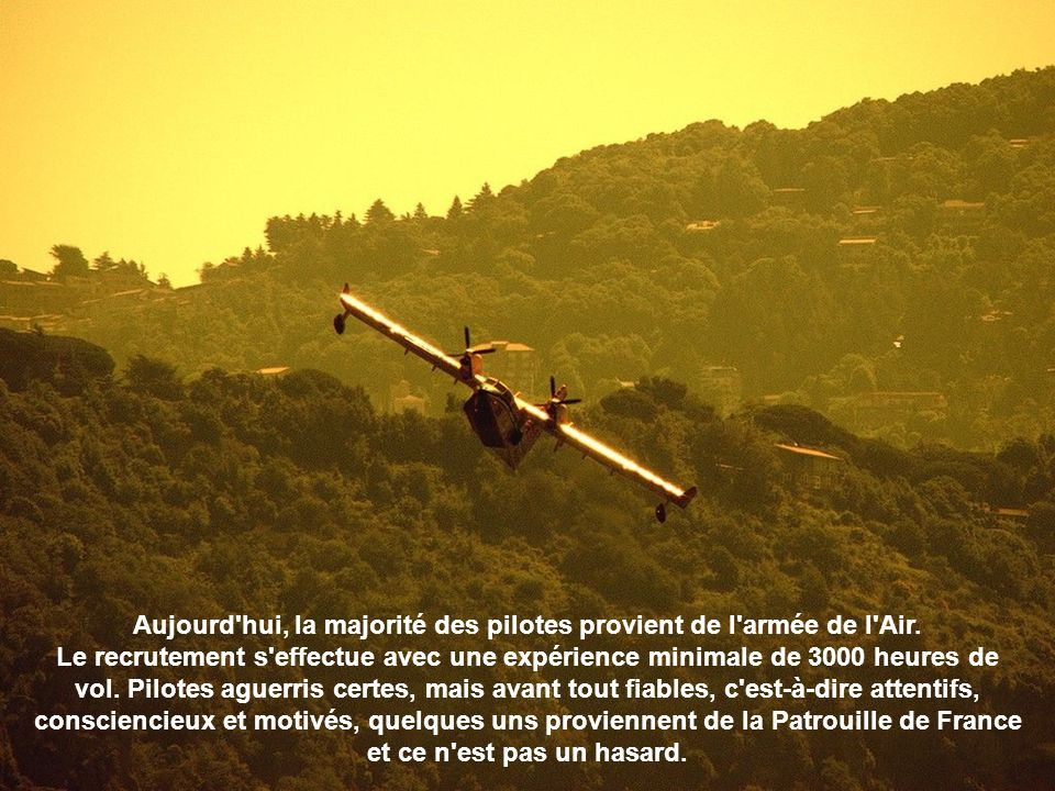 Aujourd hui, la majorité des pilotes provient de l armée de l Air.