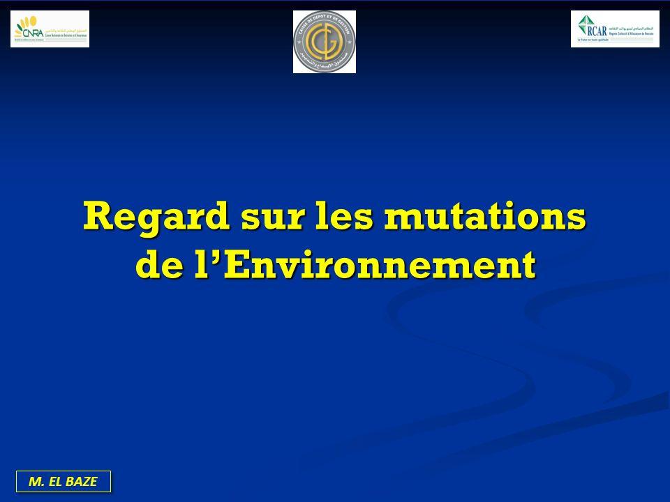 M. EL BAZE Regard sur les mutations de lEnvironnement