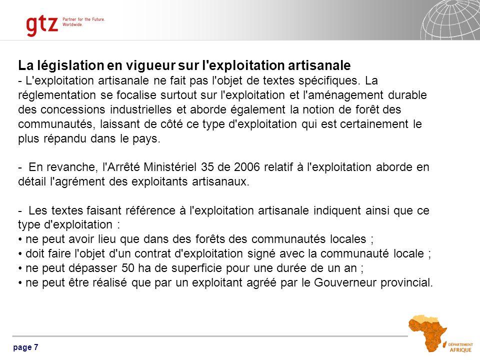 page 7 La législation en vigueur sur l exploitation artisanale - L exploitation artisanale ne fait pas l objet de textes spécifiques.