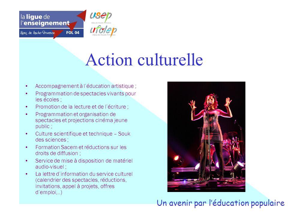 Action culturelle Accompagnement à léducation artistique ; Programmation de spectacles vivants pour les écoles ; Promotion de la lecture et de lécritu