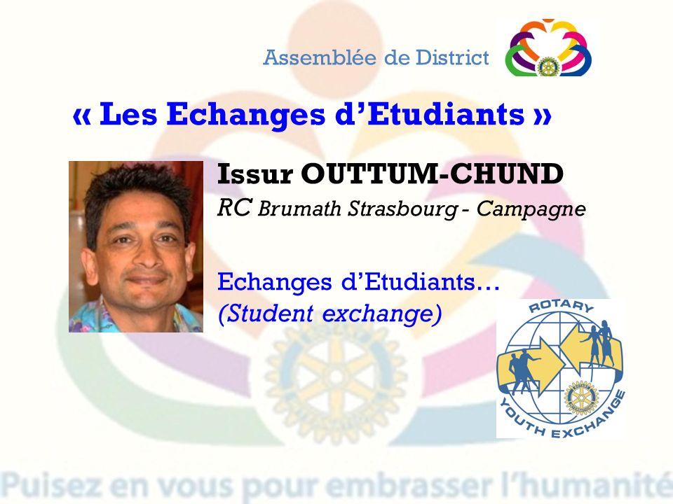 Issur OUTTUM-CHUND RC Brumath Strasbourg - Campagne Echanges dEtudiants… (Student exchange) Assemblée de District « Les Echanges dEtudiants »