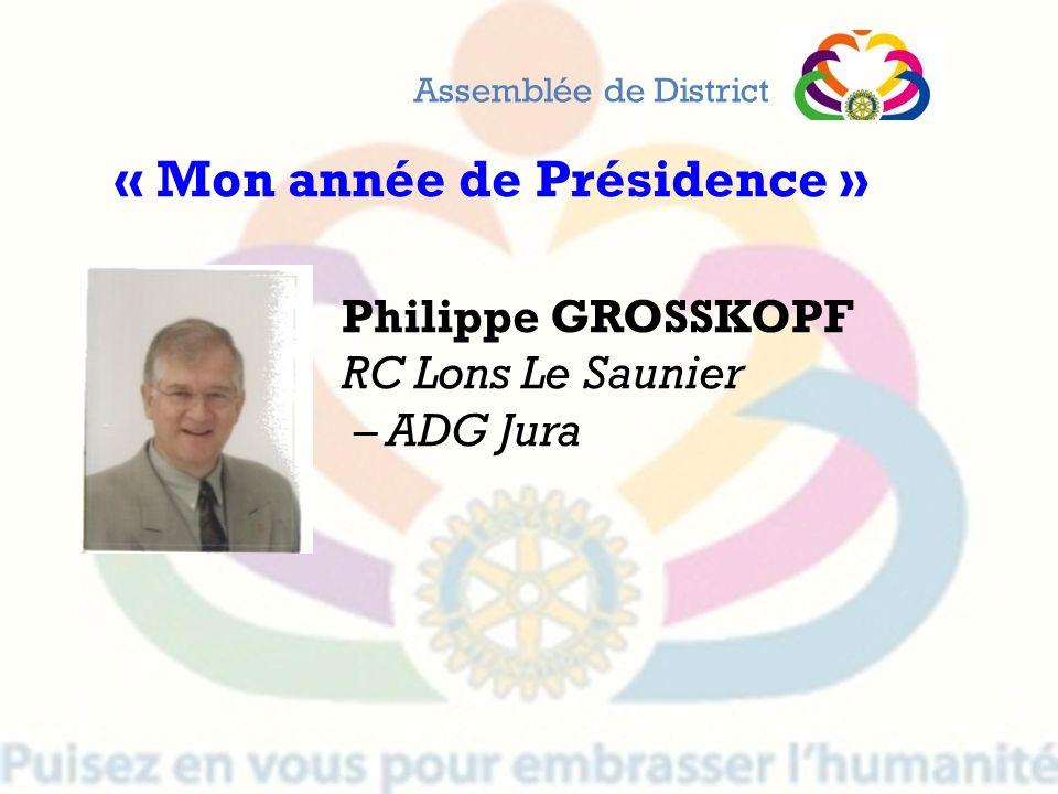 Philippe GROSSKOPF RC Lons Le Saunier – ADG Jura Assemblée de District « Mon année de Présidence »