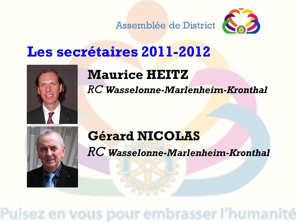 Maurice HEITZ RC Wasselonne-Marlenheim-Kronthal Gérard NICOLAS RC Wasselonne-Marlenheim-Kronthal Assemblée de District Les secrétaires 2011-2012