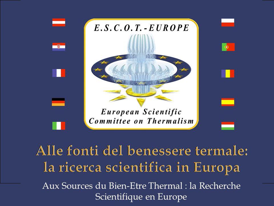 Aux Sources du Bien-Etre Thermal : la Recherche Scientifique en Europe