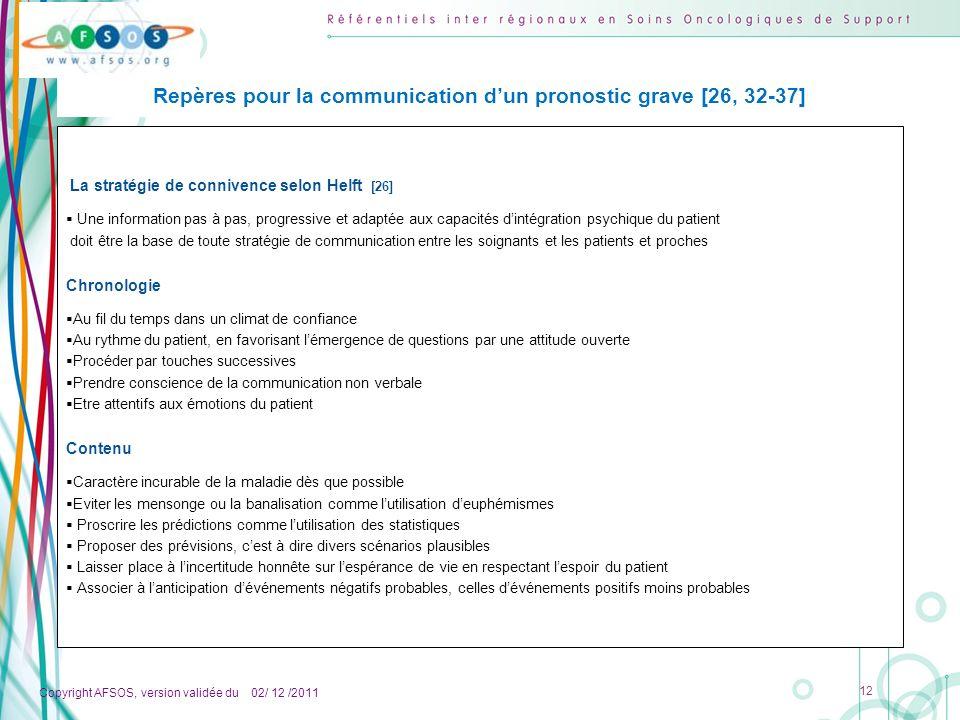 Copyright AFSOS, version validée du 02/ 12 /2011 12 La stratégie de connivence selon Helft [26] Une information pas à pas, progressive et adaptée aux