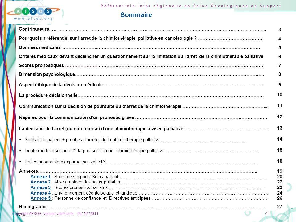 Copyright AFSOS, version validée du 02/ 12 /2011 2 Contributeurs……………………………………………………………………………………………………………………………… 3 Pourquoi un référentiel sur larrêt