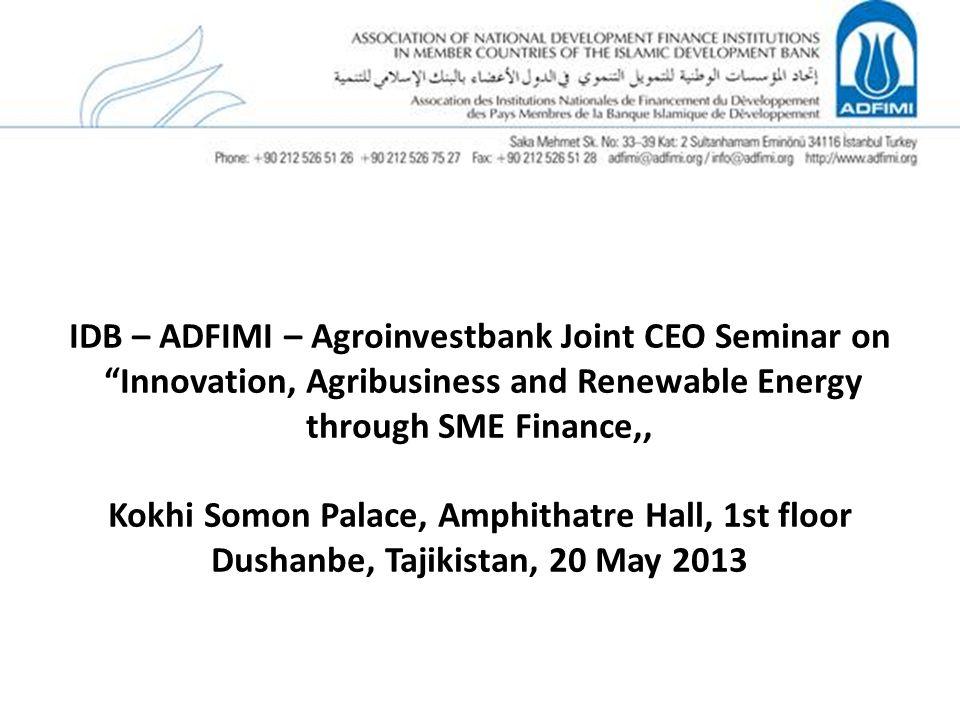 IDB – ADFIMI – Agroinvestbank Joint CEO Seminar on Innovation, Agribusiness and Renewable Energy through SME Finance,, Kokhi Somon Palace, Amphithatre