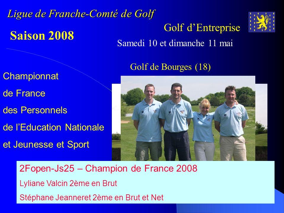 Ligue de Franche-Comté de Golf Golf dEntreprise Saison 2008 Samedi 17 mai Qualification Coupe de France 1er tour T2 - Golf de la Chevillotte (25) Organisé par CSL Gendarmerie et la Société Megnin Bernard 61 golfeurs dont 7 féminines.