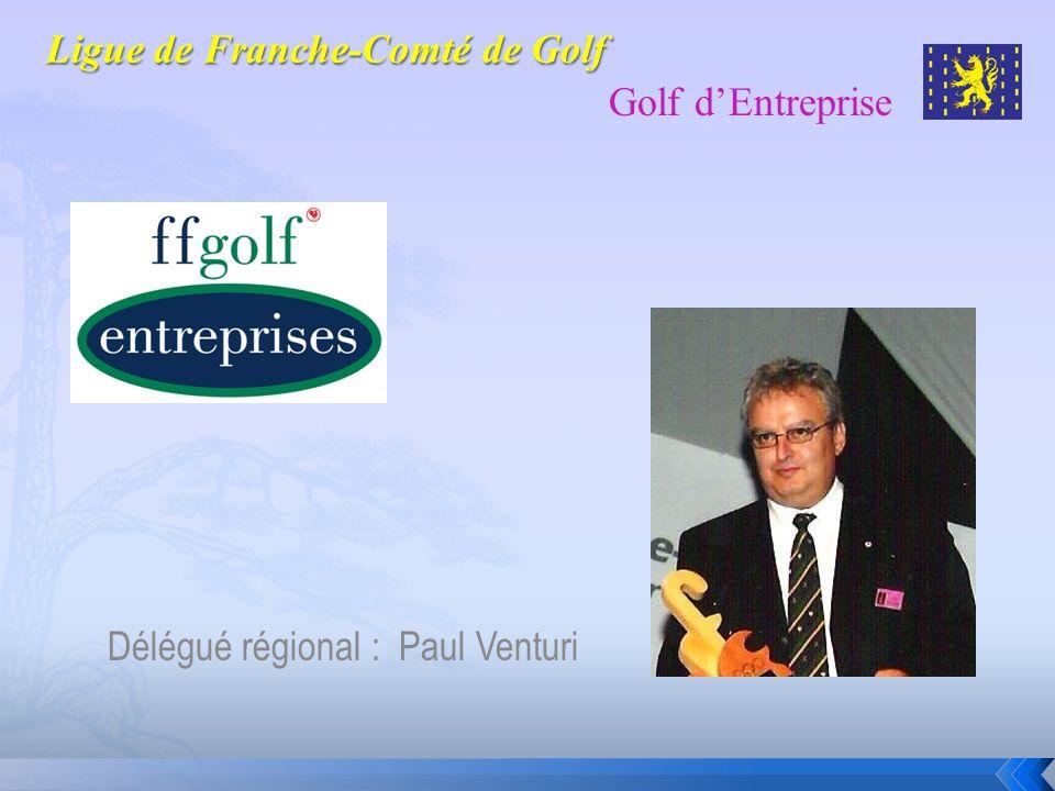 Délégué régional : Paul Venturi Golf dEntreprise