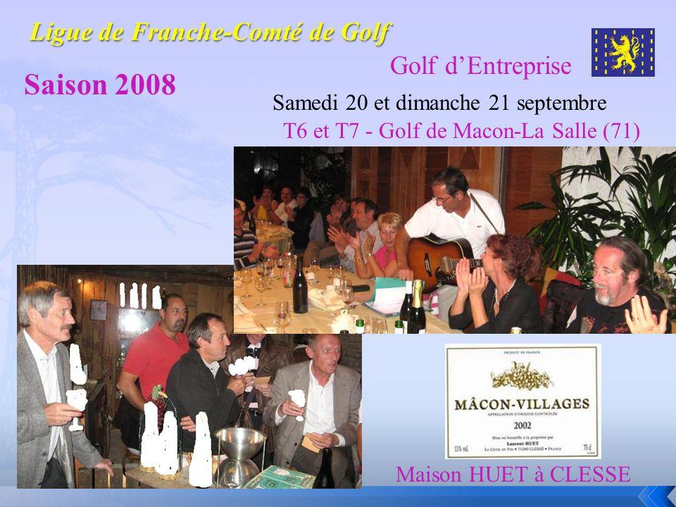 Golf dEntreprise Saison 2008 Samedi 20 et dimanche 21 septembre Le Week-end Découverte Maison HUET à CLESSE T6 et T7 - Golf de Macon-La Salle (71)