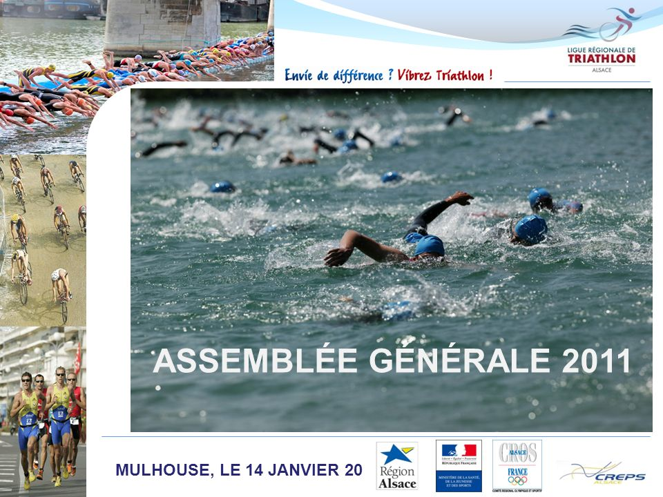 ASSEMBLÉE GÉNÉRALE 2011 MULHOUSE, LE 14 JANVIER 2012