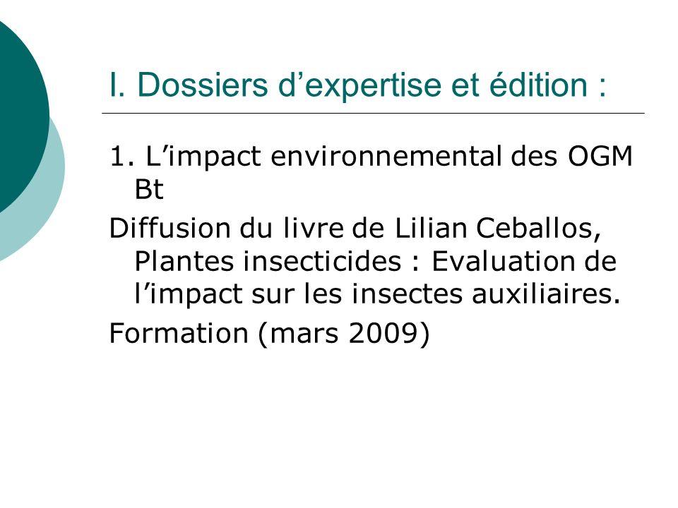 I. Dossiers dexpertise et édition : 1.