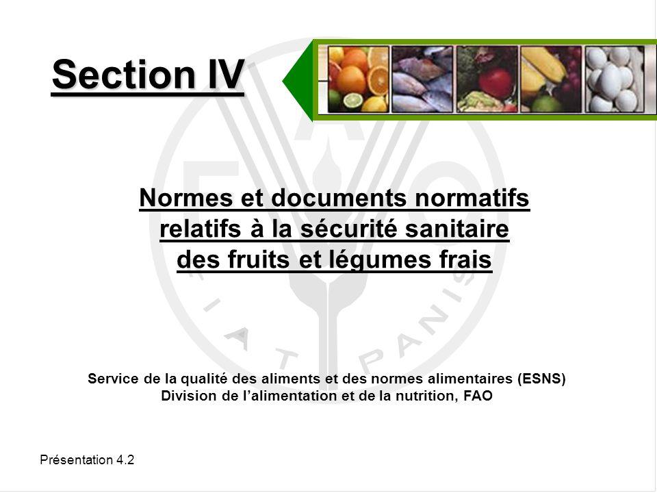 Présentation 4.2 Publications de la FAO sur le sujet Série Études FAO alimentation et nutrition : 18 manuels de contrôle de la qualité des aliments.