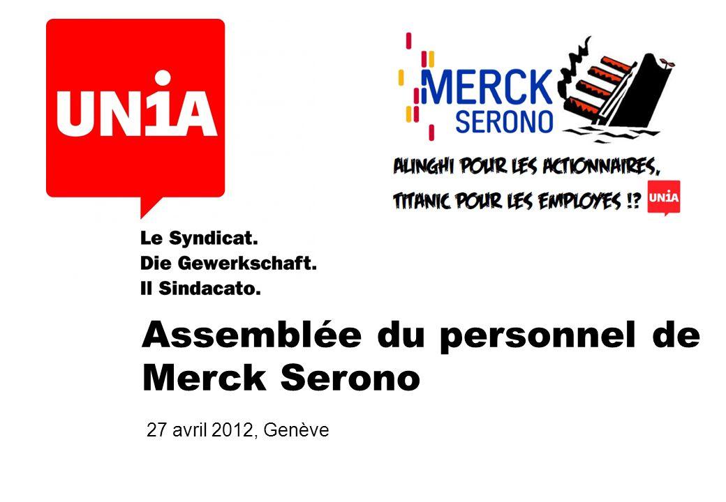 Assemblée du personnel de Merck Serono 27 avril 2012, Genève