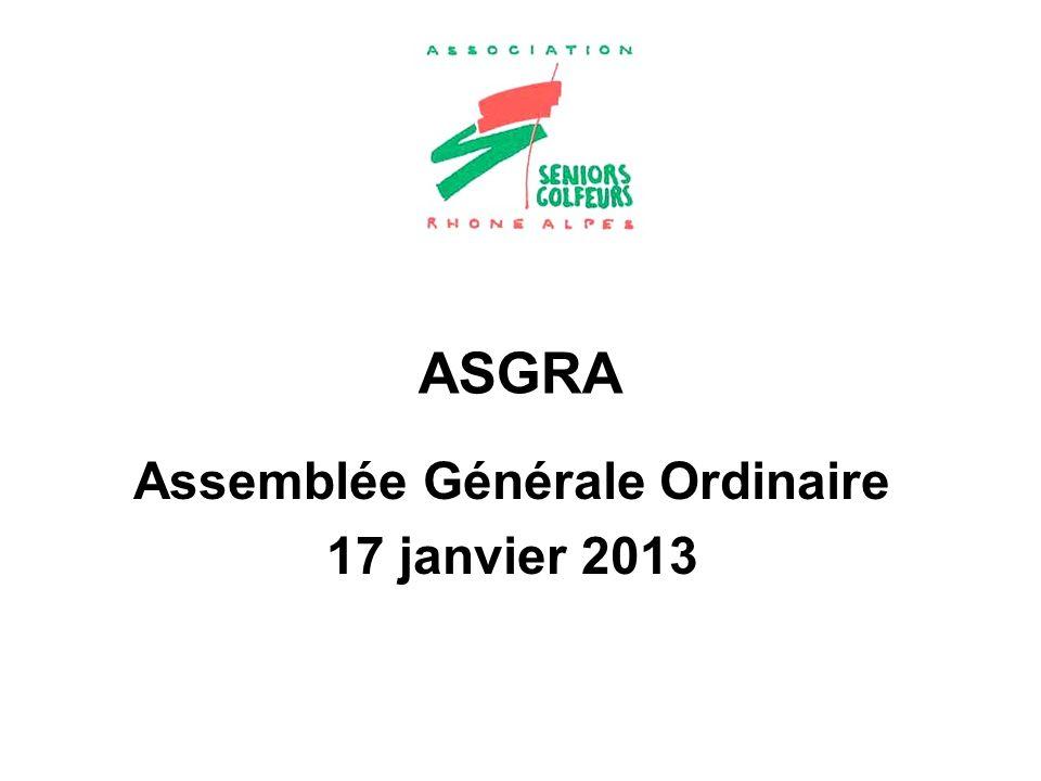 ASGRA Assemblée Générale Ordinaire 17 janvier 2013