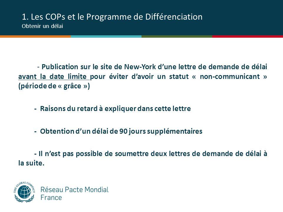 1. Les COPs et le Programme de Différenciation Obtenir un délai - Publication sur le site de New-York dune lettre de demande de délai avant la date li