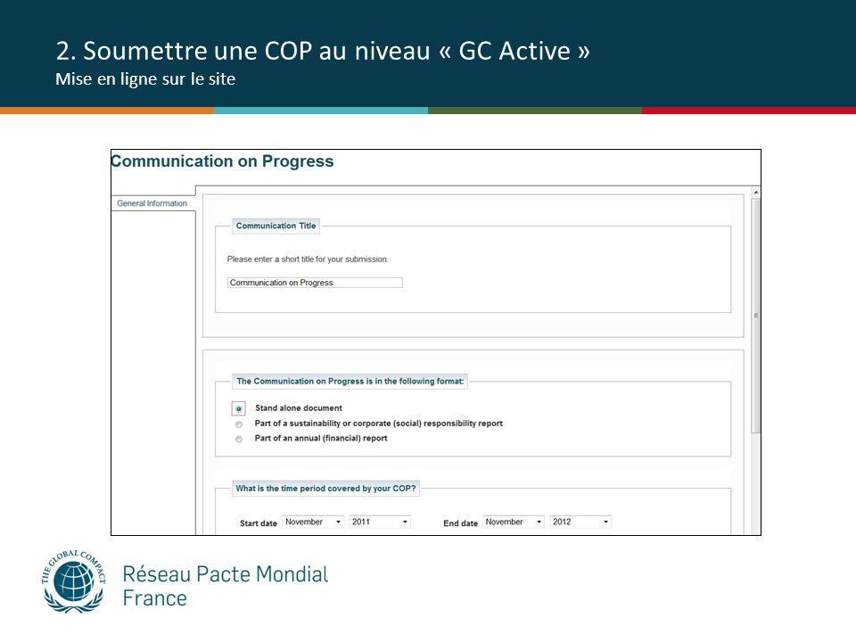 2. Soumettre une COP au niveau « GC Active » Mise en ligne sur le site