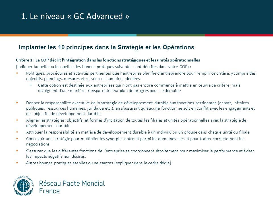 1. Le niveau « GC Advanced » Critère 1 : La COP décrit lintégration dans les fonctions stratégiques et les unités opérationnelles (Indiquer laquelle o