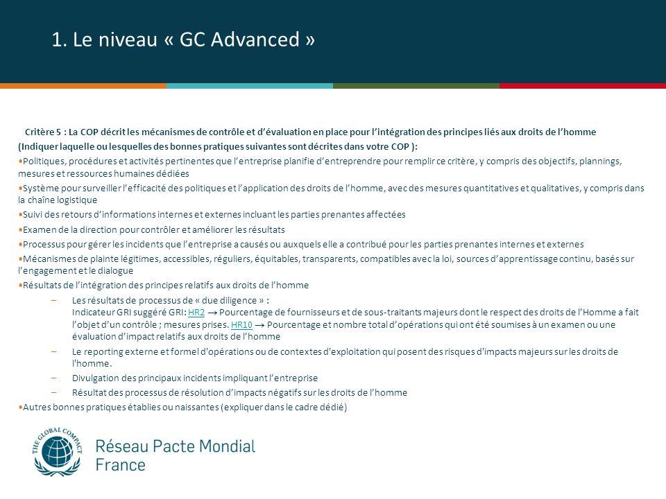 1. Le niveau « GC Advanced » Critère 5 : La COP décrit les mécanismes de contrôle et dévaluation en place pour lintégration des principes liés aux dro