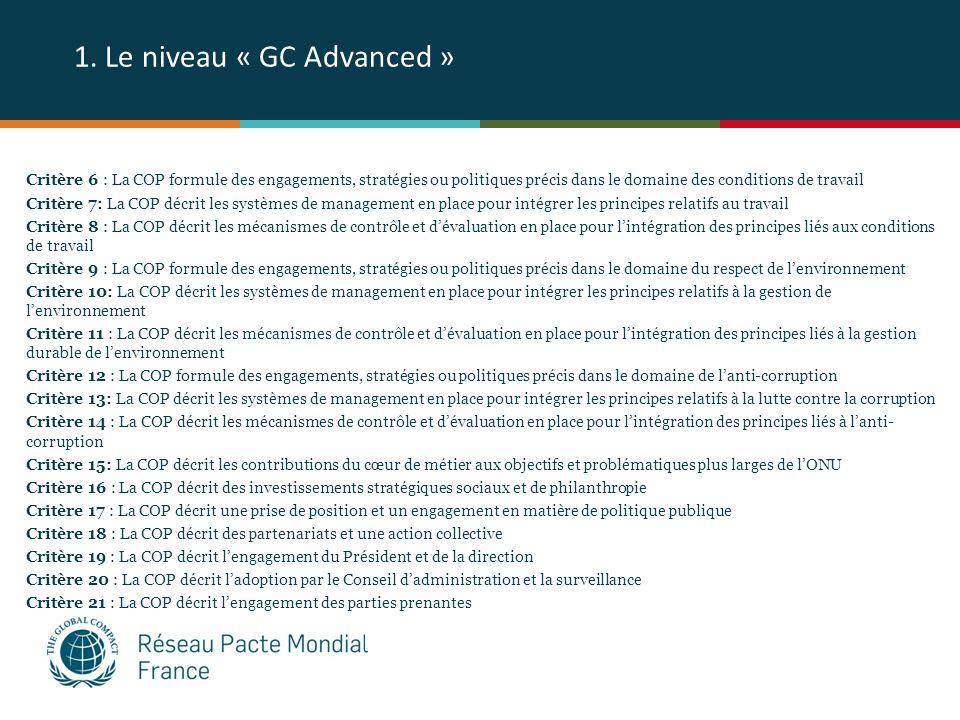 1. Le niveau « GC Advanced » Critère 6 : La COP formule des engagements, stratégies ou politiques précis dans le domaine des conditions de travail Cri