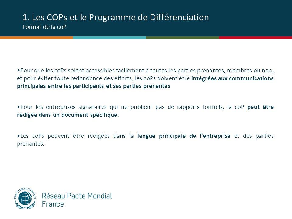 1. Les COPs et le Programme de Différenciation Format de la coP Pour que les coPs soient accessibles facilement à toutes les parties prenantes, membre