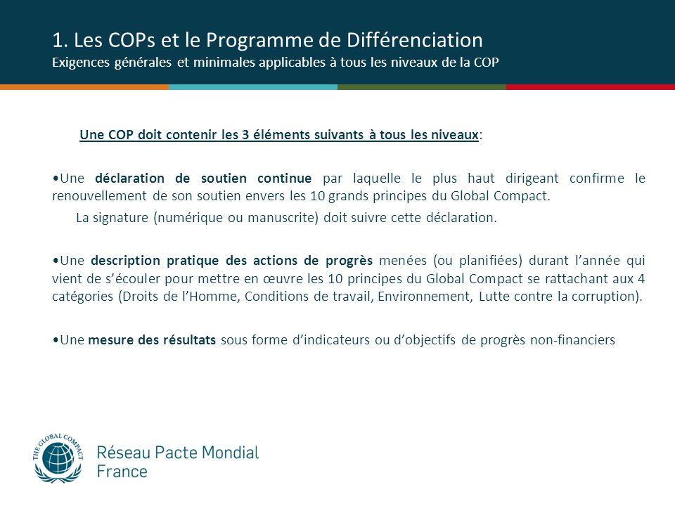 1. Les COPs et le Programme de Différenciation Exigences générales et minimales applicables à tous les niveaux de la COP Une COP doit contenir les 3 é