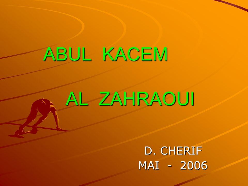 ABUL KACEM AL ZAHRAOUI D. CHERIF MAI - 2006