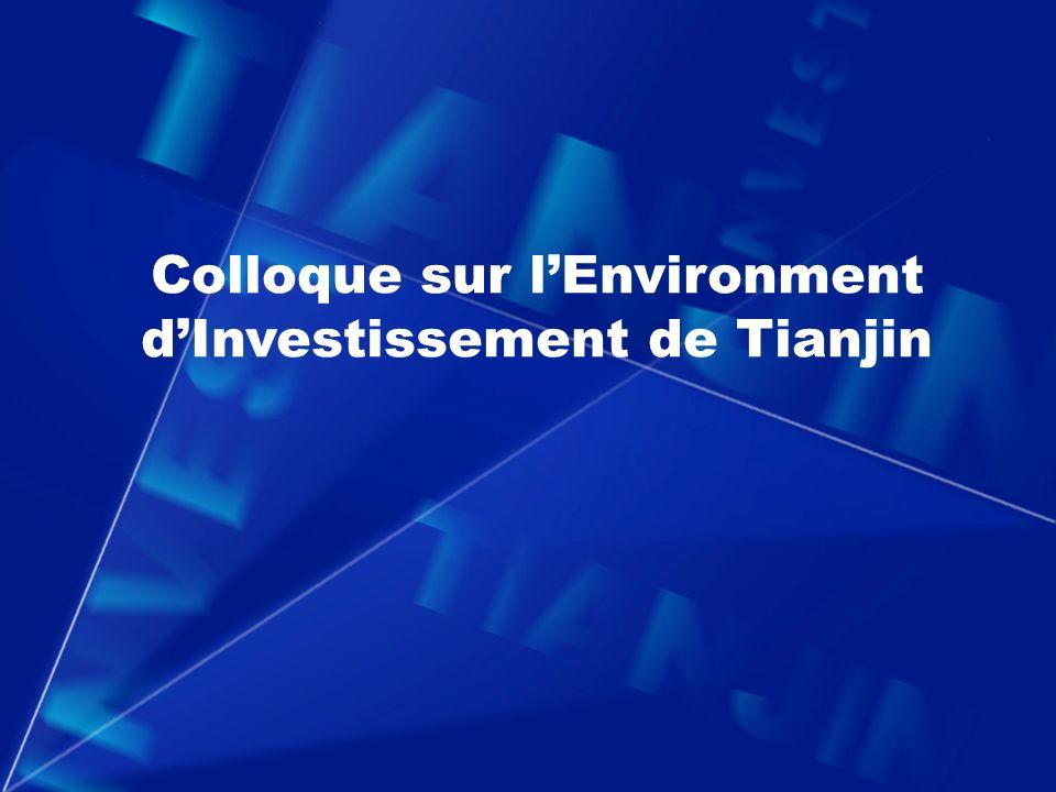Colloque sur lEnvironment dInvestissement de Tianjin