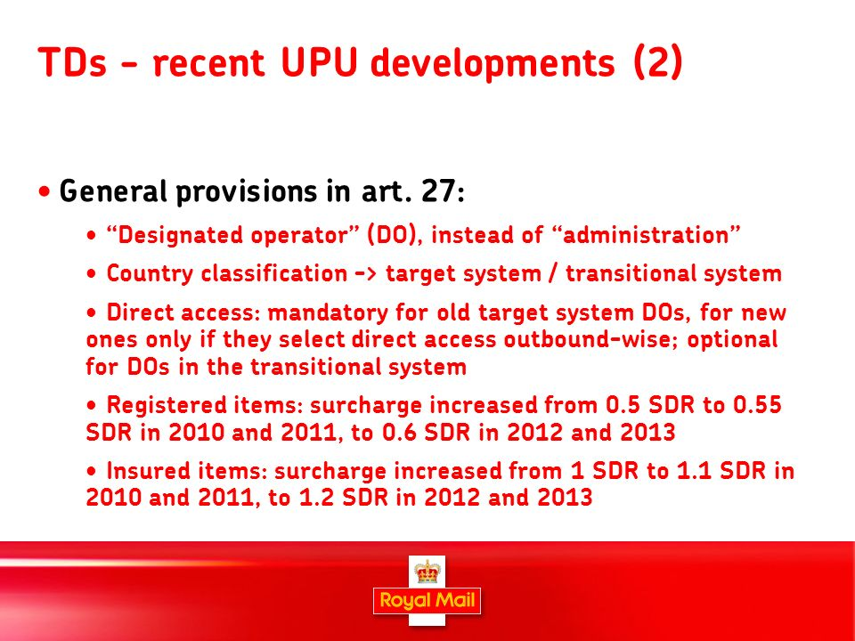 5 TDs - recent UPU developments (2) General provisions in art.