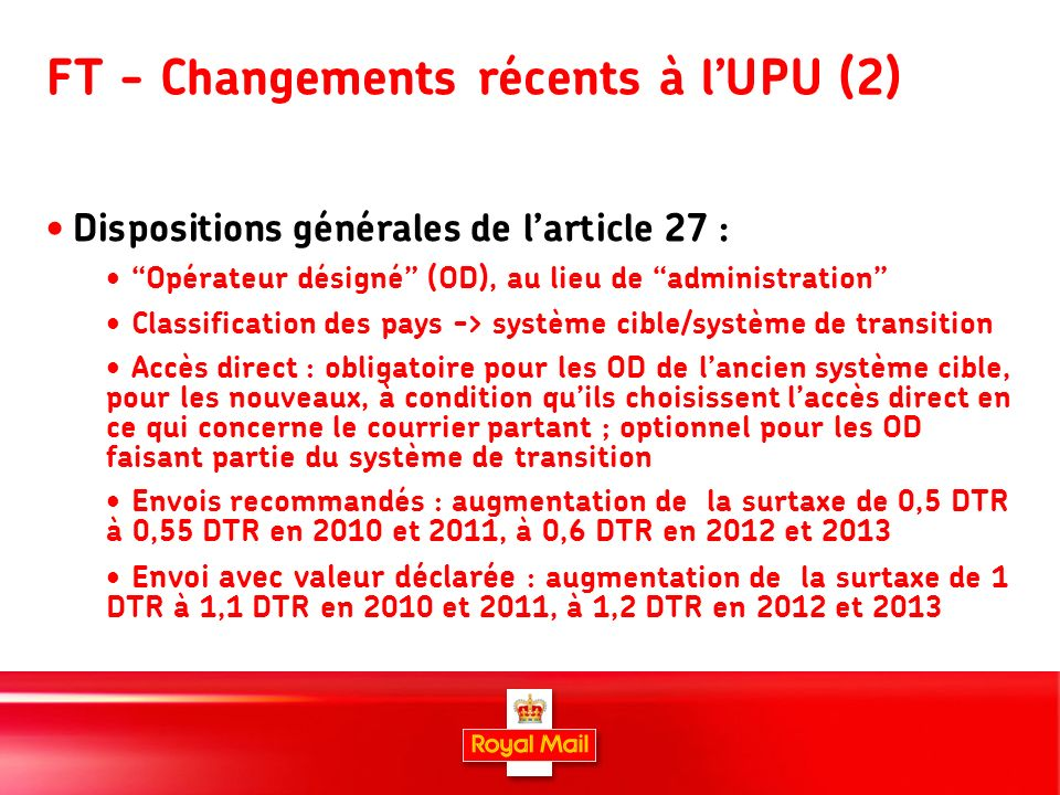 7 TDs – recent UPU developments (3) Target system provisions in art.