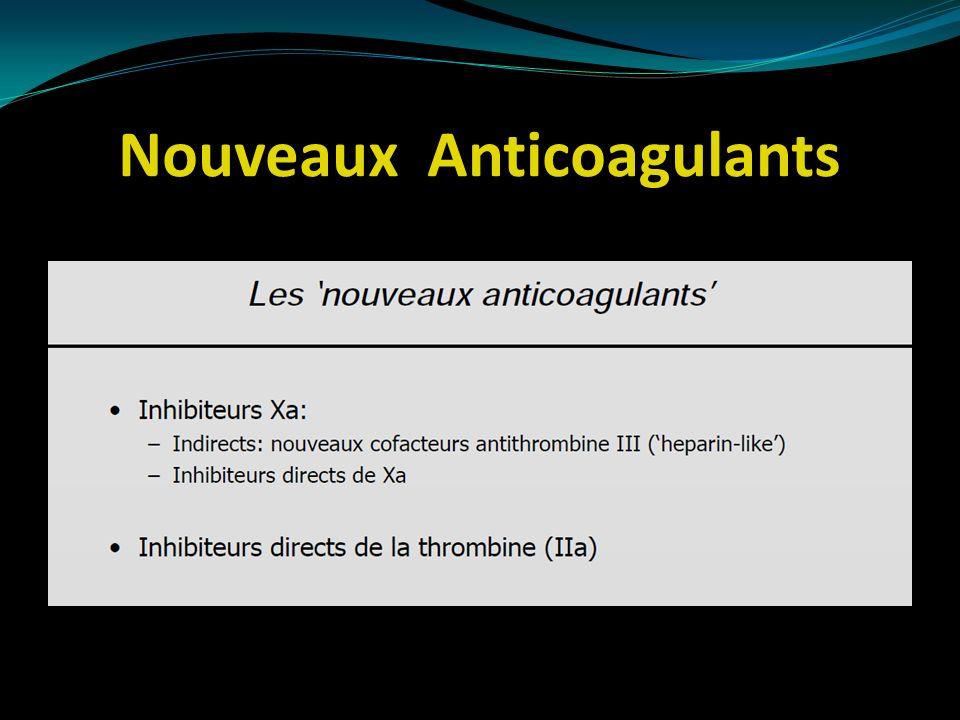 Nouveaux Anticoagulants