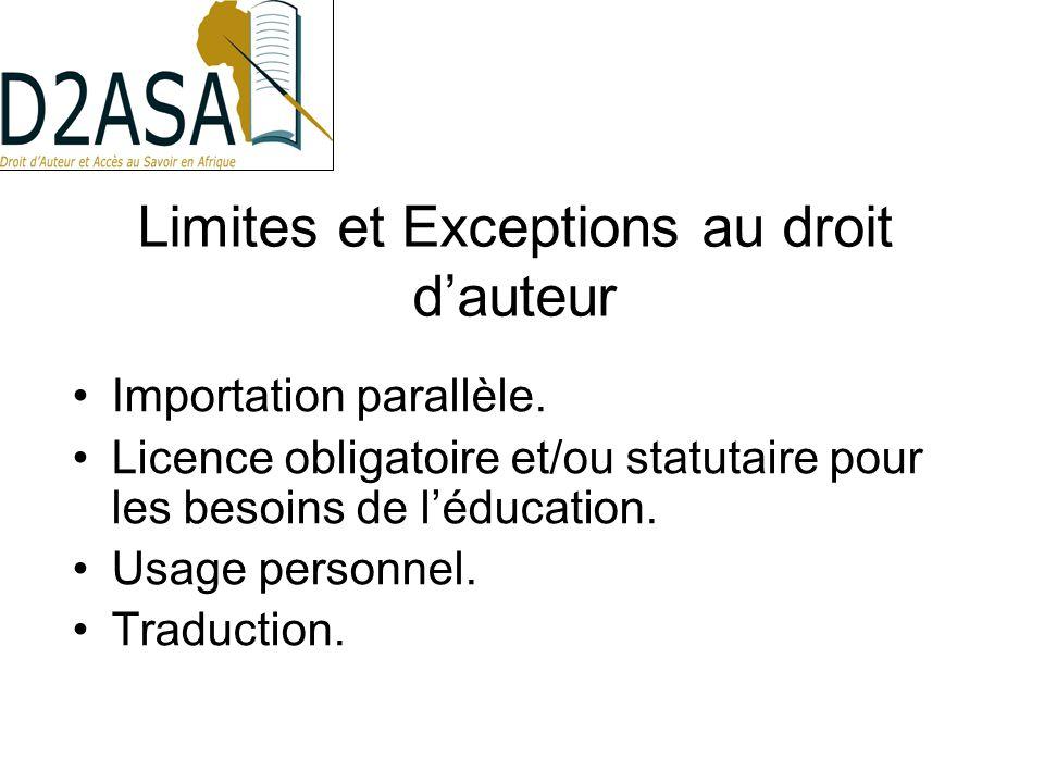 Limites et Exceptions au droit dauteur Importation parallèle.
