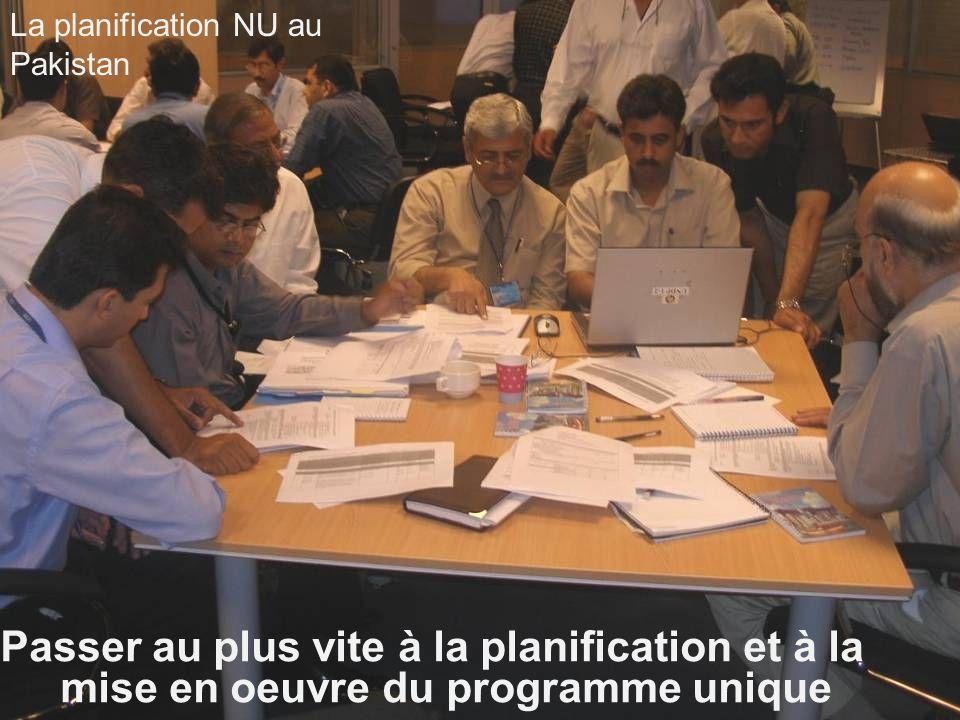 Passer au plus vite à la planification et à la mise en oeuvre du programme unique La planification NU au Pakistan