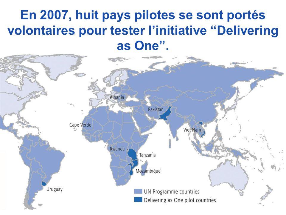 En 2007, huit pays pilotes se sont portés volontaires pour tester linitiative Delivering as One.