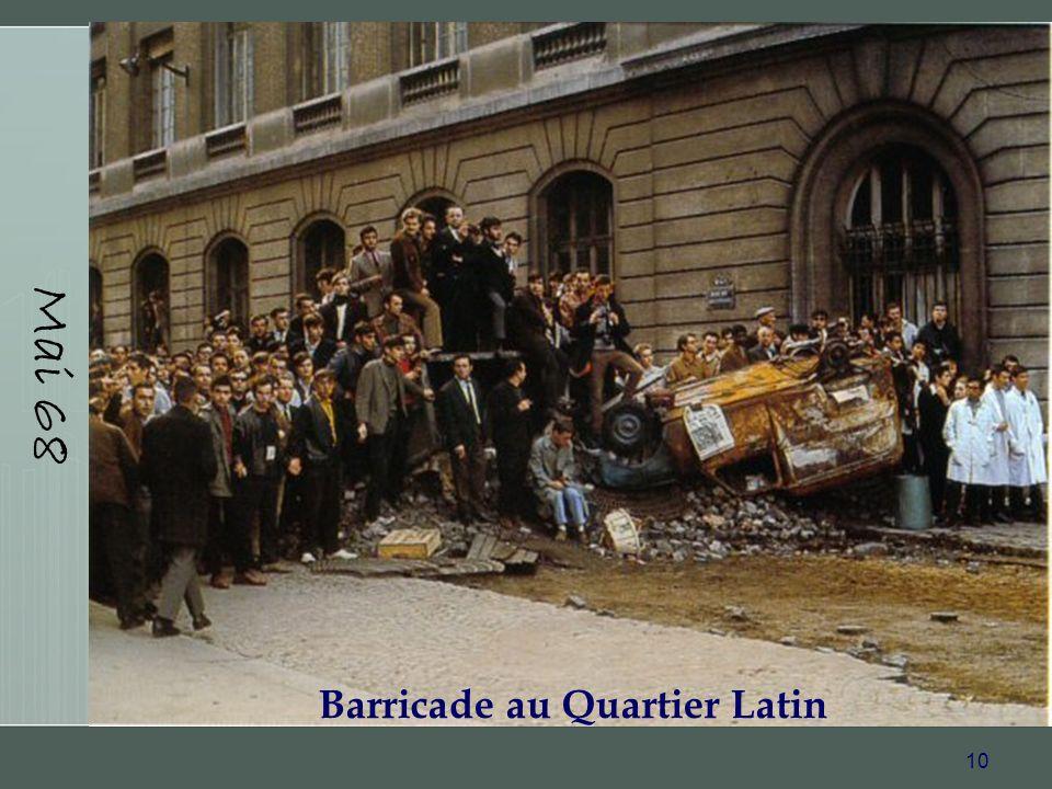 10 Mai 68 Barricade au Quartier Latin