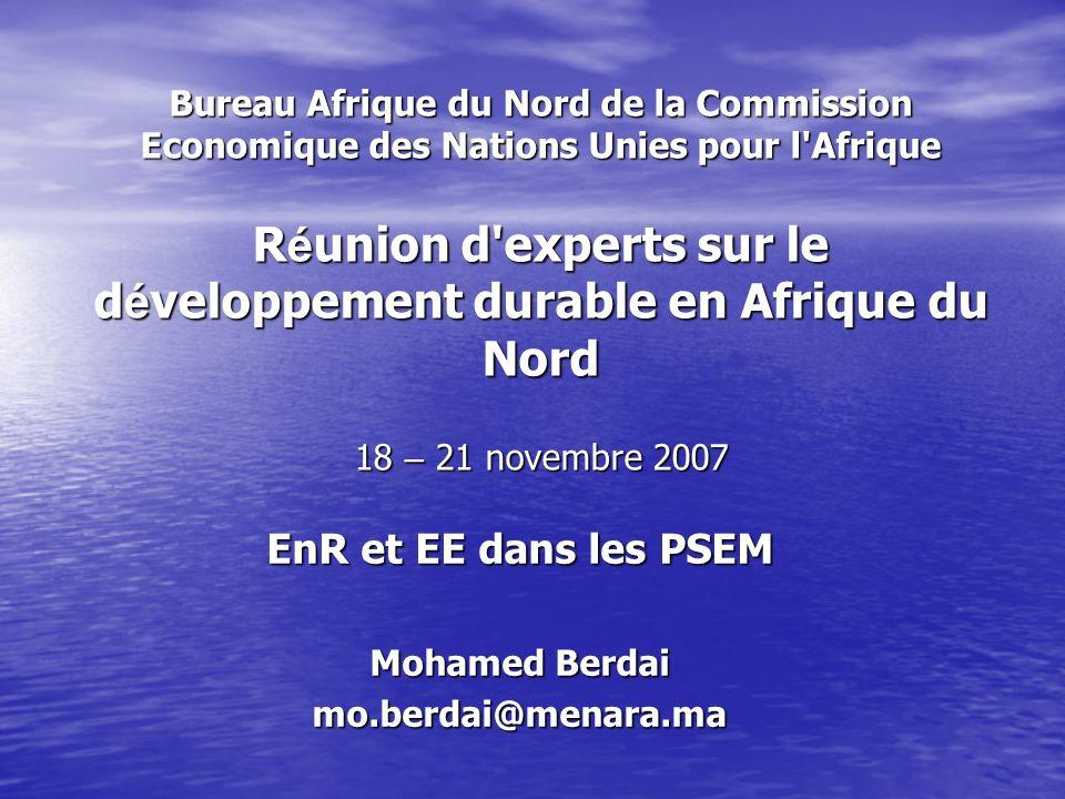 Plan de lIntervention Evolution et contextes des Enr et EE au Niveau International Evolution et contextes des Enr et EE au Niveau International D é fis é nerg é tique dans les Pays du Sud de la M é diterran é e D é fis é nerg é tique dans les Pays du Sud de la M é diterran é e Perspectives de promotion des Enr et EE au Maroc Perspectives de promotion des Enr et EE au Maroc