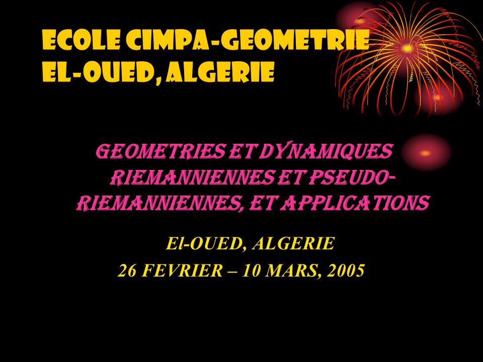 MINI-COLLOQUE GEOMETRIE ET TOPOLOGIE AU MAGHREB 28 FEVRIER - 06 MARS, 2005