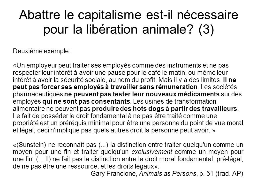 Abattre le capitalisme est-il nécessaire pour la libération animale? (3) Deuxième exemple: «Un employeur peut traiter ses employés comme des instrumen