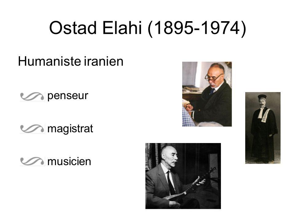 Humaniste iranien penseur magistrat musicien