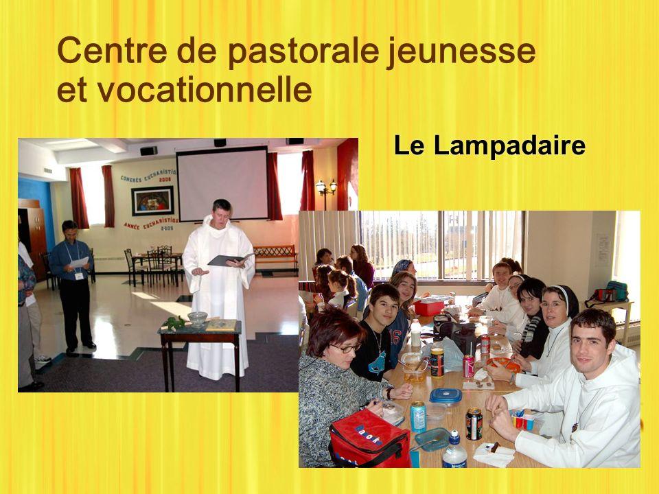 Centre de pastorale jeunesse et vocationnelle Le Lampadaire