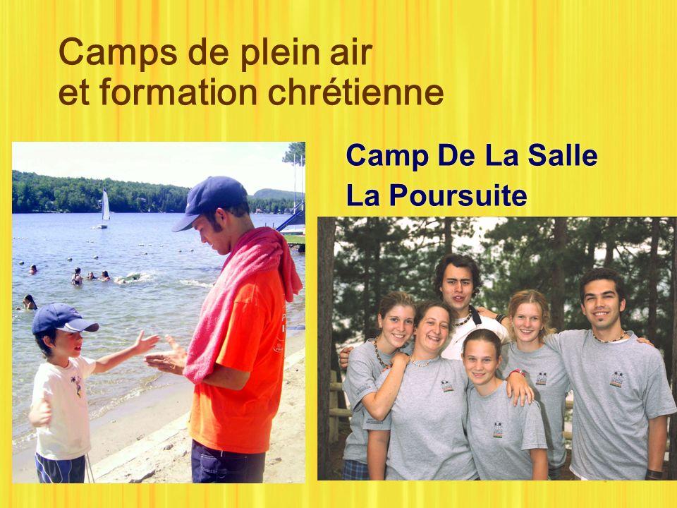Camps de plein air et formation chrétienne Camp De La Salle La Poursuite Camp De La Salle La Poursuite