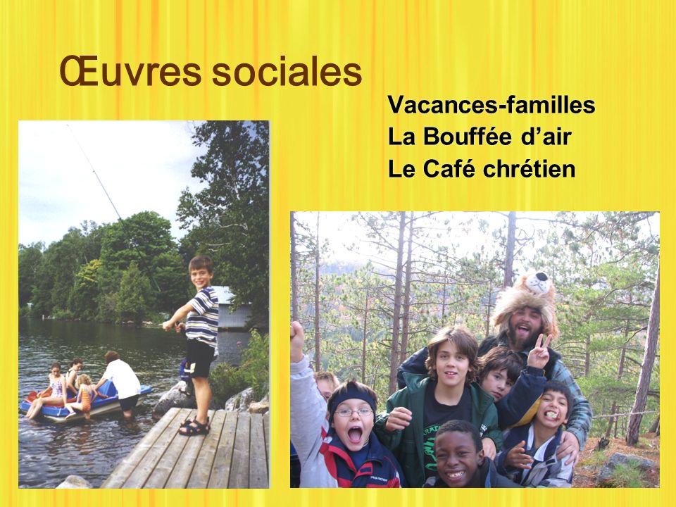 Œuvres sociales Vacances-familles La Bouffée dair Le Café chrétien Vacances-familles La Bouffée dair Le Café chrétien