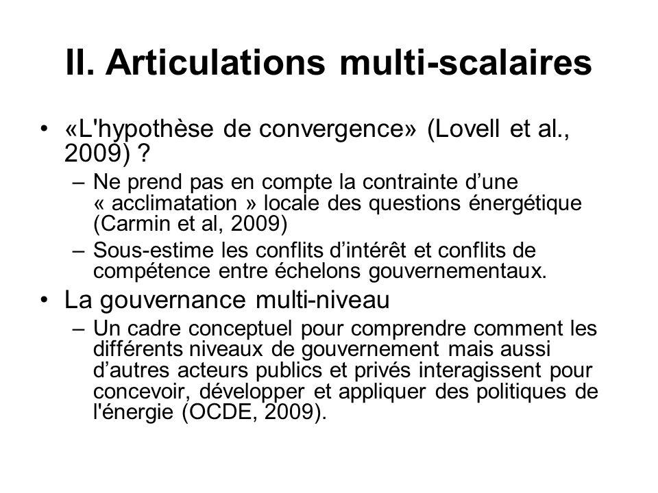 Initialement développé pour analyser les politiques européennes (Hooghe et Marks, 2002), le concept de la gouvernance multi-niveaux a une applicabilité plus large et a été étendu à différentes situations présentant une dispersion de la gouvernance à travers de multiples juridictions : –la gouvernance environnementale mondiale (Betsill et Bulkeley, 2006).