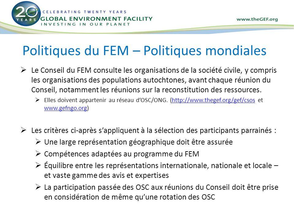 Politiques du FEM – Politiques mondiales Le Conseil du FEM consulte les organisations de la société civile, y compris les organisations des population