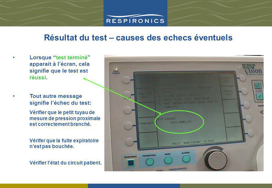 Résultat du test – causes des echecs éventuels Lorsque test terminé apparait à lécran, cela signifie que le test est réussi. Tout autre message signif