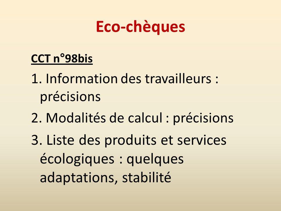 Eco-chèques CCT n°98bis 1. Information des travailleurs : précisions 2.